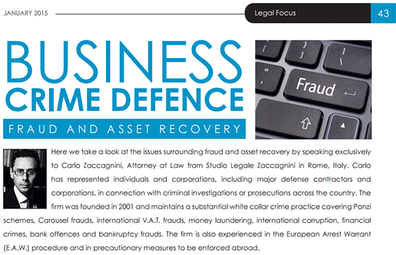 Lawyer Monthly Magazine, Business Crime Defence Feature; Fraud and Asset Recovery, gennaio 2015